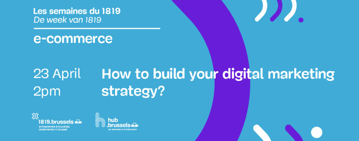 How to build your digital marketing strategy? (webinar)