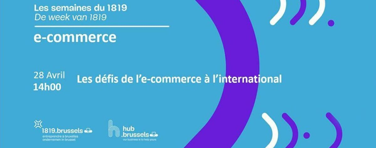 Les défis de l'e-commerce à l'international (webinaire)